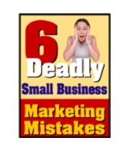 David Frey - Business - Six Deadly Small Business Marketing Secrets