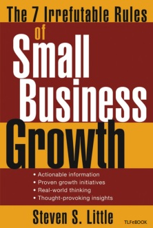 John Wiley & Sons - The 7 Irrefutable Rules of Small Business Growth - 2005